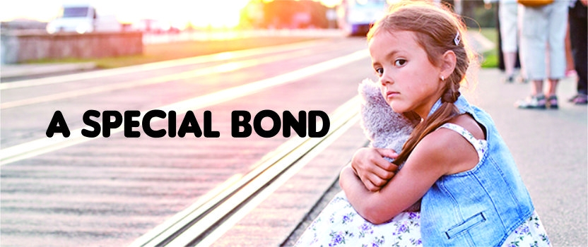 To have that special Bond. A write up by Garima Sharma