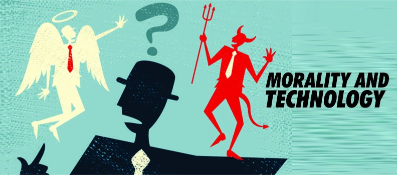 MORALITY & TECHNOLOGY AN INTERESTING READ BY MR. R.S. MISHRA